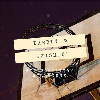 Dabbin' & Swishin' cover
