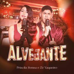 Música Alvejante - Priscila Senna e Zé Vaqueiro (2021)