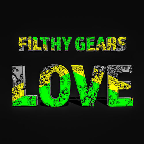 Filthy Gears - LOVE [LP] 2019