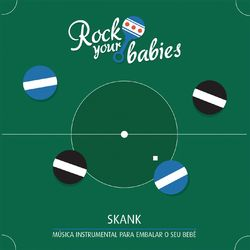 Rock Your Babies – Rock Your Babies: Skank 2015 CD Completo