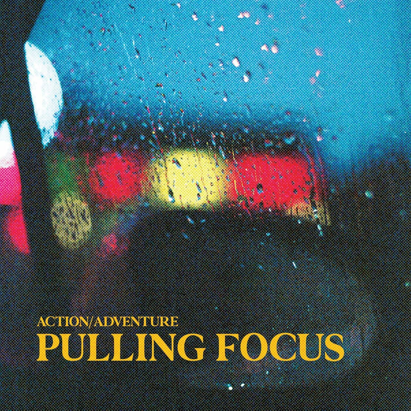 Action/Adventure - Pulling Focus [EP] (2021)