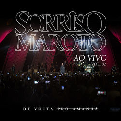 CD Sorriso Maroto – De Volta Pro Amanhã, Vol. 2 (Ao Vivo) 2018 download