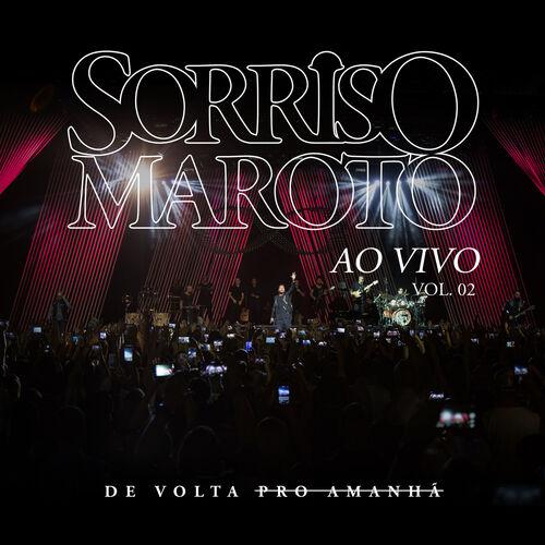 Baixar CD De Volta Pro Amanhã, Vol. 2 (Ao Vivo) – Sorriso Maroto (2018) Grátis