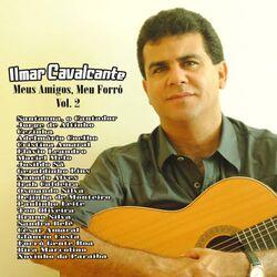 Ilmar Cavalcante – Meus Amigos, Meu Forró – Vol.2 2019 CD Completo