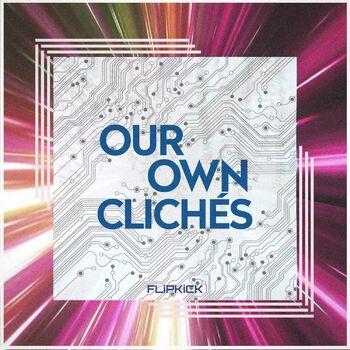 Our Own Clichés cover