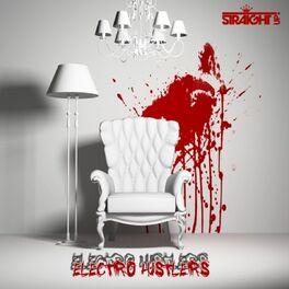Album cover of Electro Hustlers Vol. 1