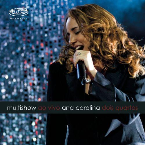 Baixar CD Multishow Ao Vivo Ana Carolina  – Ana Carolina (2008) Grátis