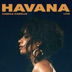 Havana (Live) - Camila Cabello Download