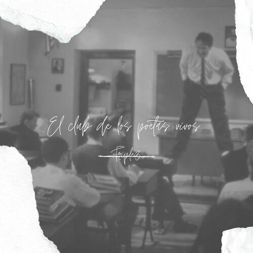 Triple3 El Club De Los Poetas Vivos Lyrics And Songs Deezer