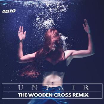 Unfair (The Wooden Cross Remix) cover