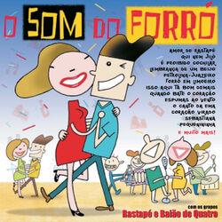 Download Rastapé, Baião de Quatro - O Som do Forró 2004