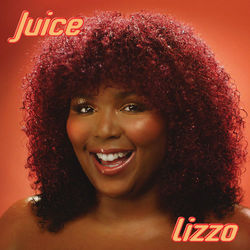 {DOWNLOAD} Juice  - Lizzo [MP3]