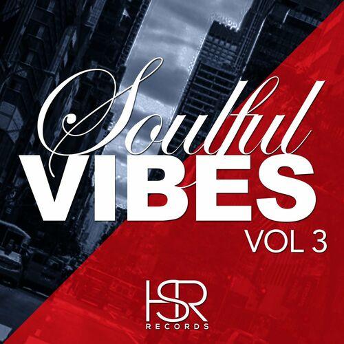 VA – Soulful Vibes, Vol. 3 [HSR Records]