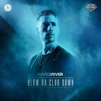 Blow Da Club Down cover