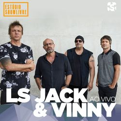 Vinny, LS Jack – Ls Jack e Vinny no Estúdio Showlivre (Ao Vivo) 2020 CD Completo