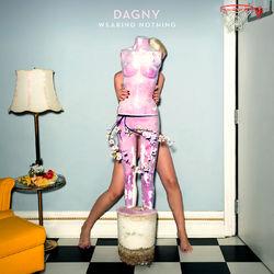 Wearing Nothing - Dagny Download