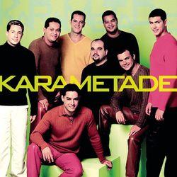 Karametade – 2000 CD Completo