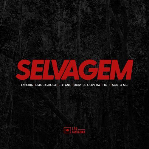 Música Selvagem – Emicida, Stefanie, Drik Barbosa, Fióti, Souto MC, Dory de Oliveira