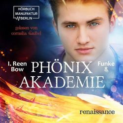 Renaissance - Phönixakademie, Band 8 (ungekürzt) Audiobook