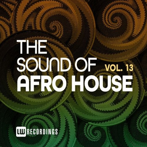 VA – The Sound Of Afro House, Vol. 13 [LW Recordings]