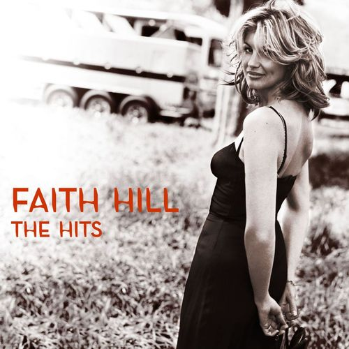 Baixar Single The Hits, Baixar CD The Hits, Baixar The Hits, Baixar Música The Hits - Faith Hill 2018, Baixar Música Faith Hill - The Hits 2018