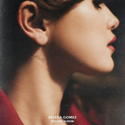 Selena Gomez - Rare: lyrics and songs | Deezer