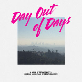 Album cover of Day Out of Days (Original Motion Picture Soundtrack)