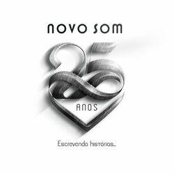 CD Novo Som - Novo Som 25 Anos: Escrevendo Histórias... (Ao Vivo) 2017 - Torrent download
