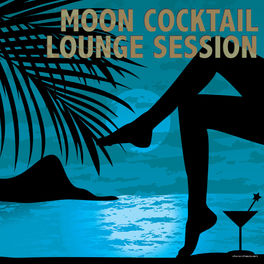Album cover of Moon Cocktail Lounge Session