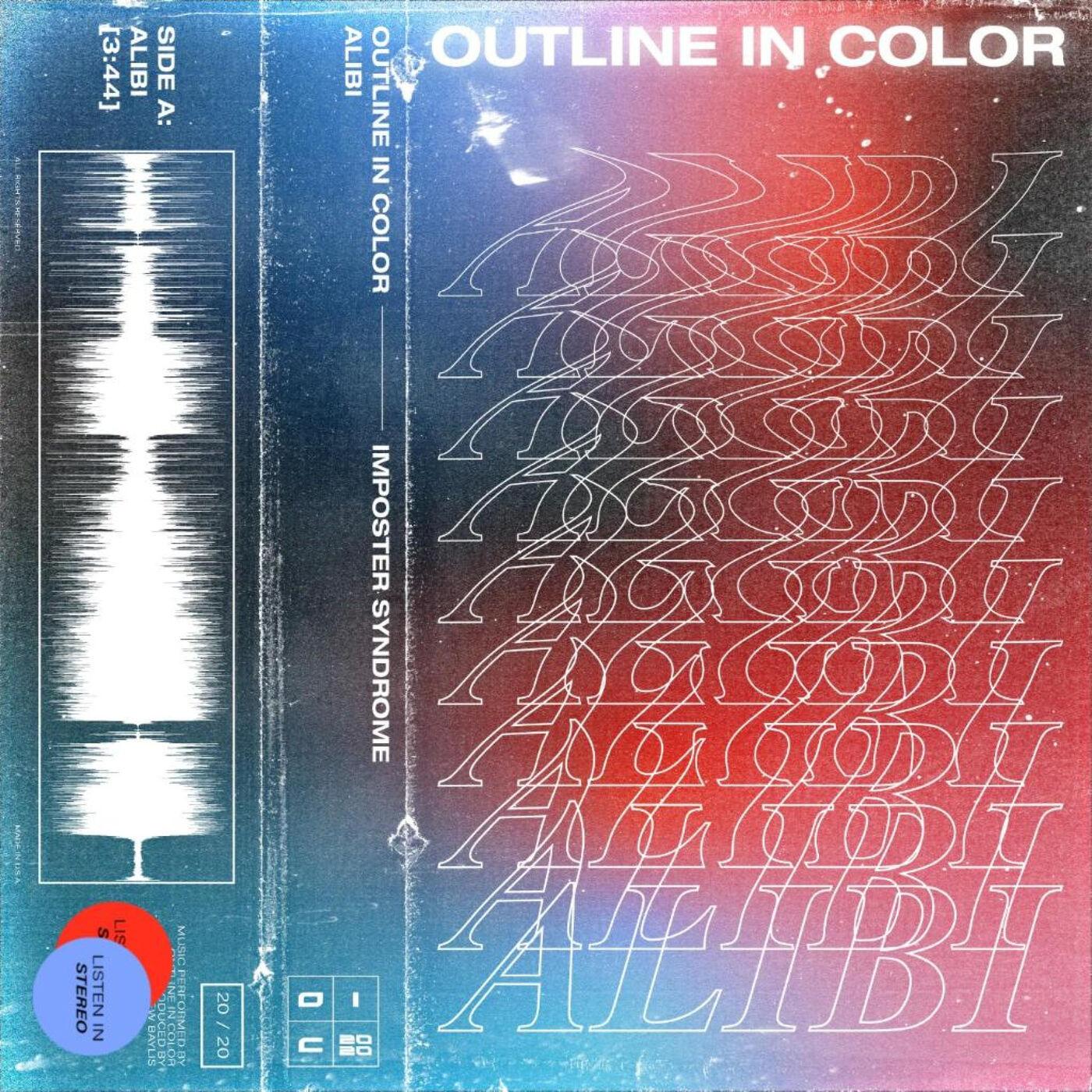 Outline In Color - Alibi [single] (2020)