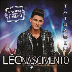 Leo Nascimento – Tatuagem 2016 CD Completo