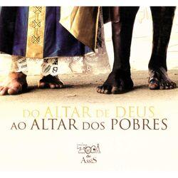 Download Toca de Assis - Do Altar de Deus ao Altar dos Pobres 2016