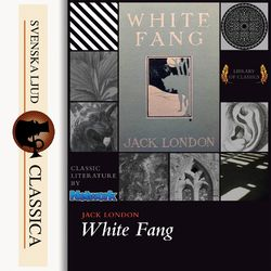 White Fang (unabridged)