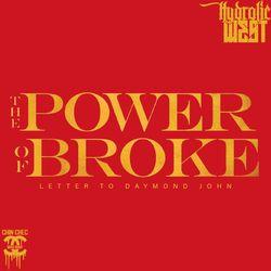 The Power of Broke (Letter To Daymond John)
