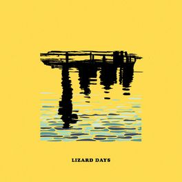 Album cover of Lizard Days