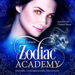Zodiac Academy, Episode 1 - Das Erwachen des Löwen Audiobook