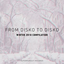 Album cover of From Disko to Disko (Winter 2018 Compilation)