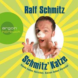 Schmitz' Katze - Hunde haben Herrchen, Katzen haben Personal