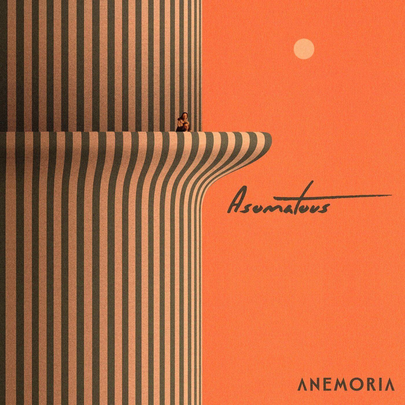 Anemoria - Asomatous [single] (2021)