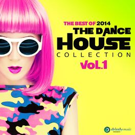 Album cover of The Dance House Collection, Vol. 1 - The Best of 2014 (Vocal and Progressive Club House)