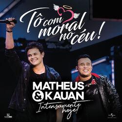 To com moral no céu - Matheus e Kauan Download