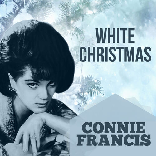 Connie Francis The Twelve Days Of Christmas.Connie Francis With Orchestra White Christmas Music Streaming