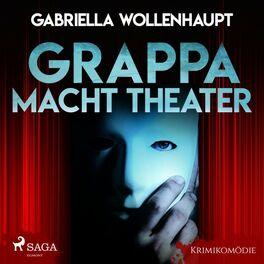 Album cover of Grappa macht Theater - Krimikomödie (Ungekürzt)