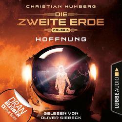 Mission Genesis - Die zweite Erde, Folge 6: Hoffnung (Ungekürzt) Audiobook