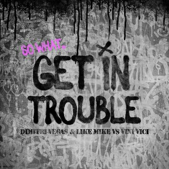 Get in Trouble (So What) cover