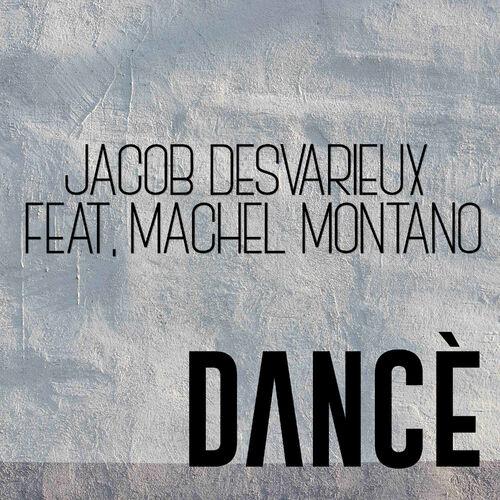 Jacob Desvarieux Dance Feat Machel Montano Single Music