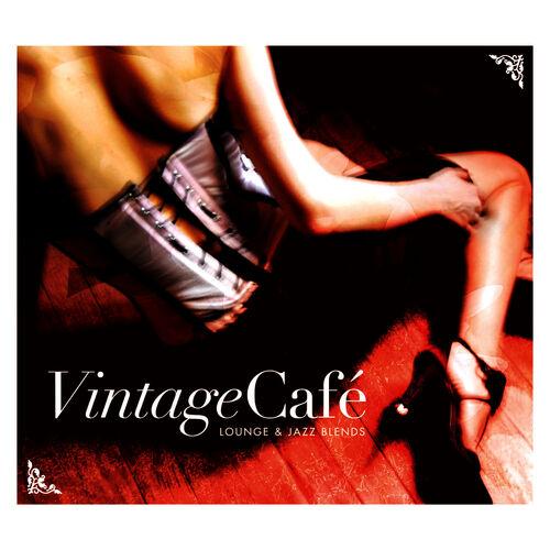 Baixar CD Vintage Café – Lounge & Jazz Blends – Various Artists (2007) Grátis