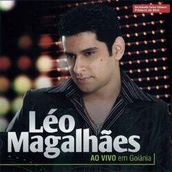 Léo Magalhães – Ao Vivo em Goiânia 2013 CD Completo