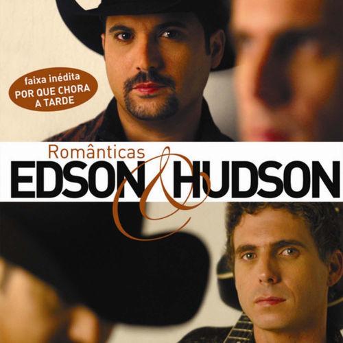 Baixar CD – Românticas – Edson & Hudson (2008) Grátis