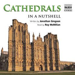 Gregson: Cathedrals - In a Nutshell (Unabridged)